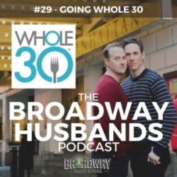 #29 - Going Whole 30