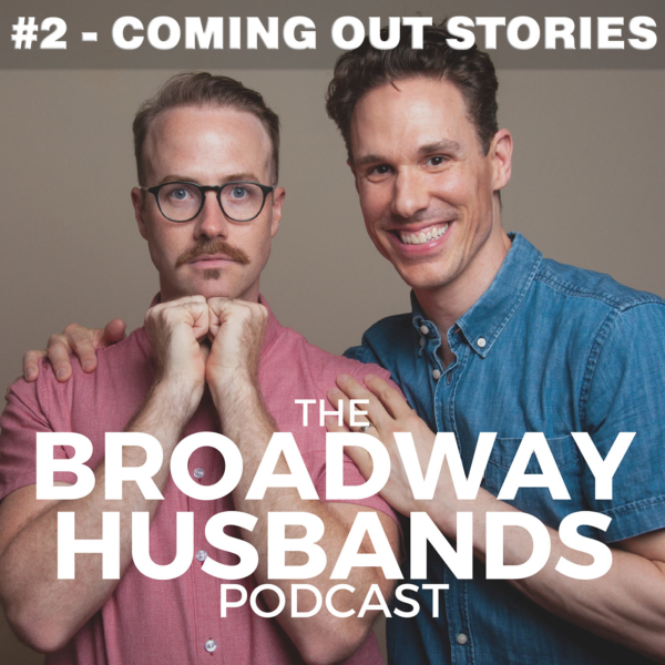 The Broadway Husbands Episode 2 Coming Out