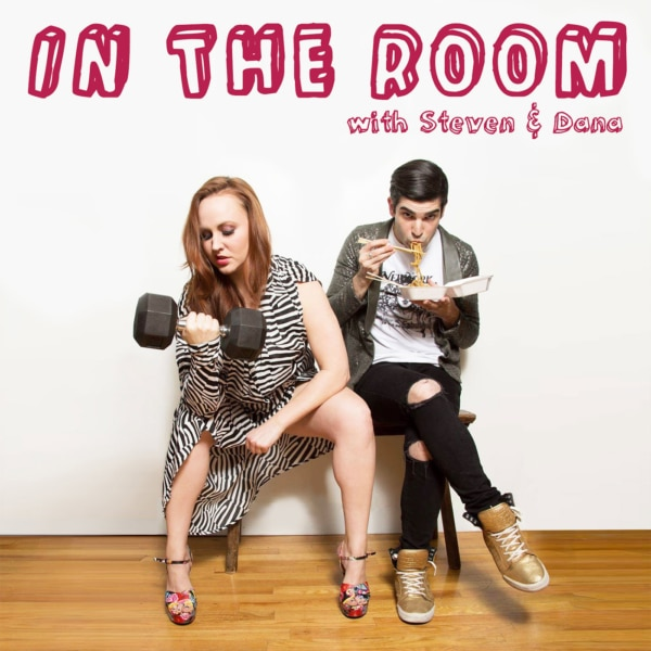 In The Room Podcast hosted by Dana Craig and Steven Ferezy