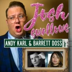 Josh Lamon Hosts Josh Swallows Broadway Ep11 - Andy Karl and Barrett Doss, feel the intensity