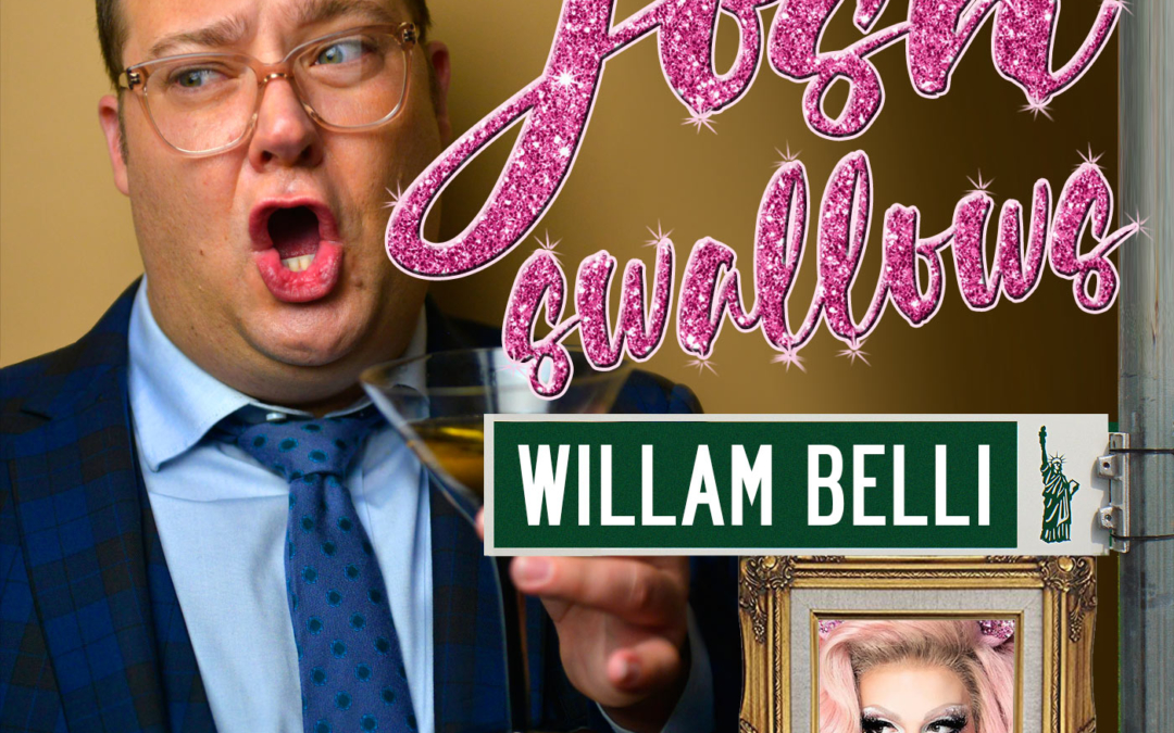 Ep19 – Willam Belli, I'm gassy like a star