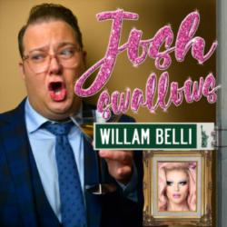 Josh Swallows Broadway Ep19 - Willam Belli, I'm gassy like a star