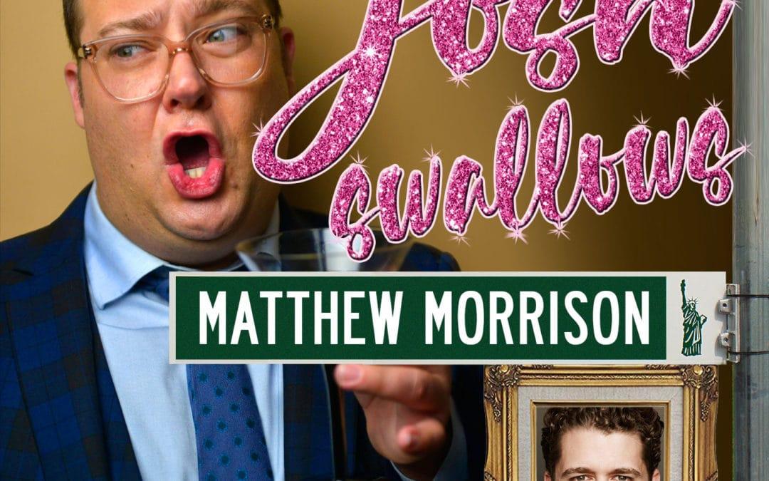 Ep2 – Matthew Morrison, the diaper monster