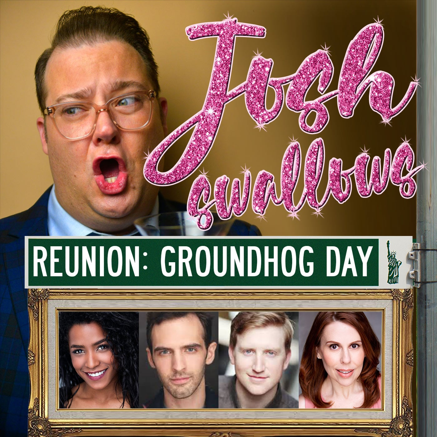 Josh Swallows Broadway Ep21 - Groundhog Day reunion with Taylor Iman Jones, Joseph Medeiros, Tari Kelly, and Travis Waldschmidt