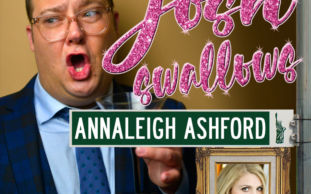 Ep22 – Annaleigh Ashford, don't get your Woody dirty