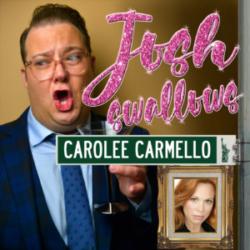 Josh Swallows Broadway with Josh Lamon Ep 8 Carolee Carmello