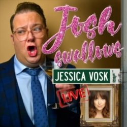 Josh Swallows Broadway with Josh Lamon Episode 13 Jessica Vosk Live