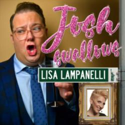 Josh Swallows Broadway with Josh Lamon and Lisa Lampanelli