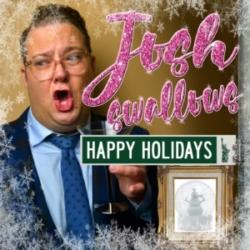 Josh Swallows Broadway Josh Lamon Happy Holidays 2019