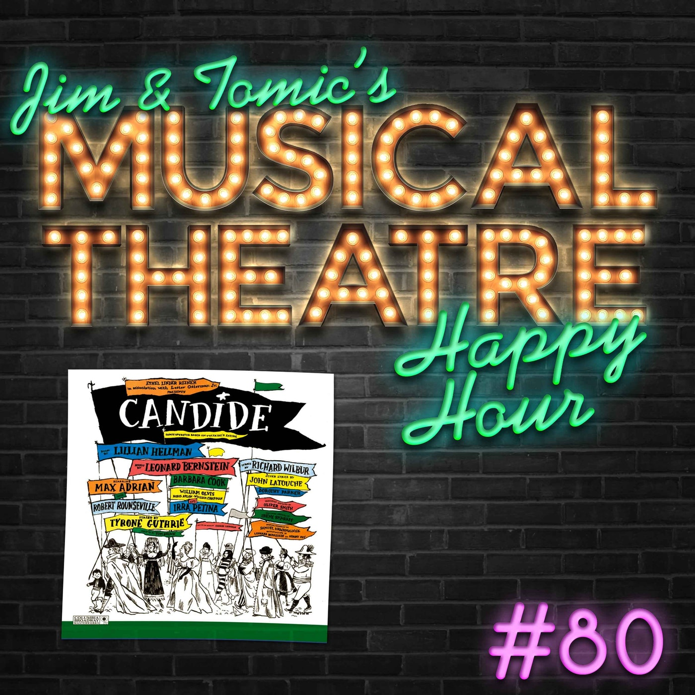Jim and Tomic Happy Hour #80: Podcast and Be Gay - 'Candide'