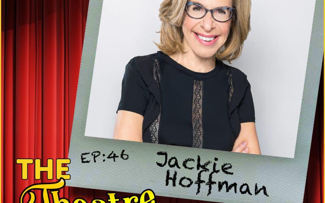 Ep46 – Jackie Hoffman
