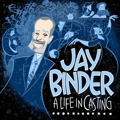 Jay Binder... A Life in Casting logo
