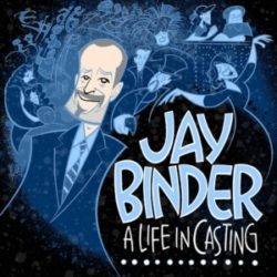 Jay Binder A Life in Casting