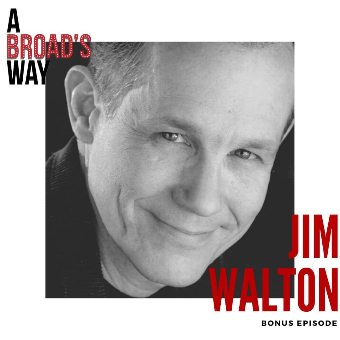 A Broad's Way Bonus with Guest Jim Walton