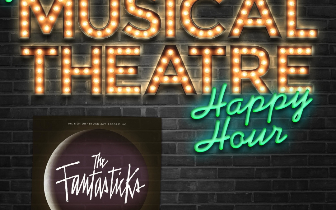 Happy Hour #72: The Podcasticks – 'The Fantasticks'
