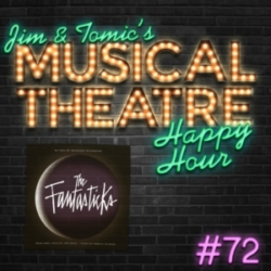 Happy Hour #72: The Podcasticks - 'The Fantasticks'
