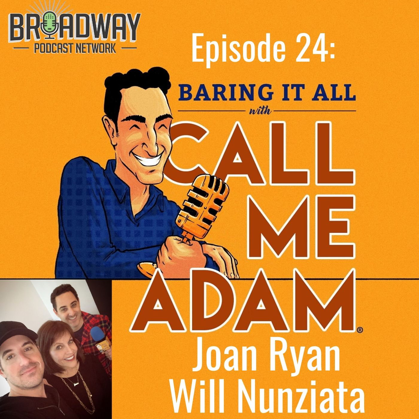 Baring It All With Call Me Adam Ep 24 Joan Ryan and Will Nunziata