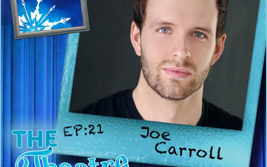 Ep21 – Joe Carroll