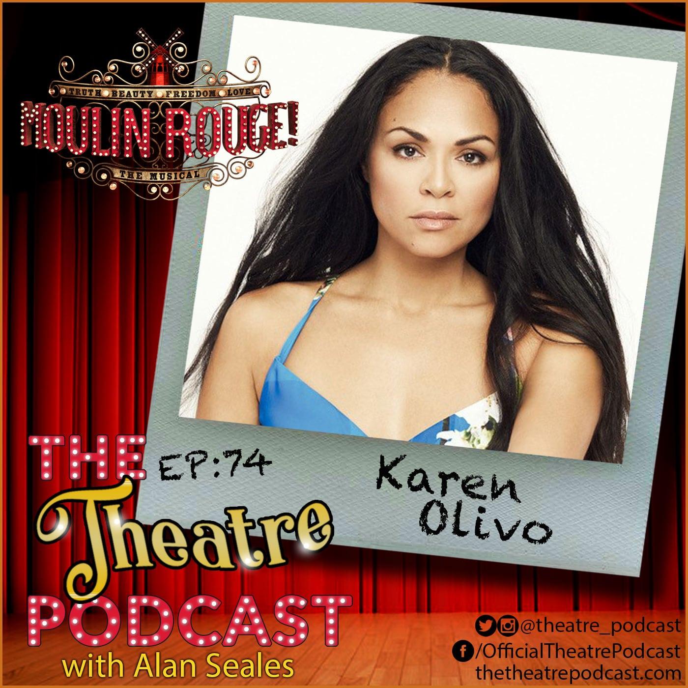 The Theatre Podcast Episode 74 Karen Olvio