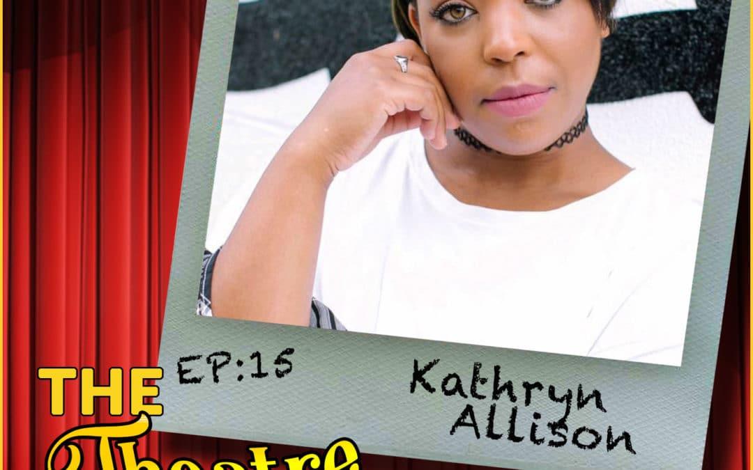 Ep15 – Kathryn Allison