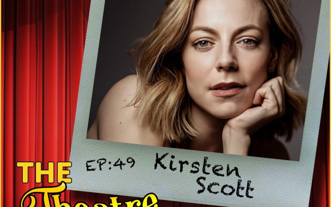Ep49 – Kirsten Scott