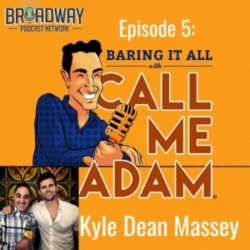 Baring It All With Call Me Adam Ep 5 Kyle Dean Massey