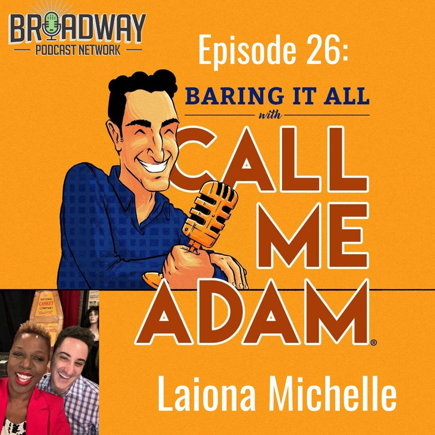 Baring It All With Call Me Adam Ep 26 Laiona Michelle