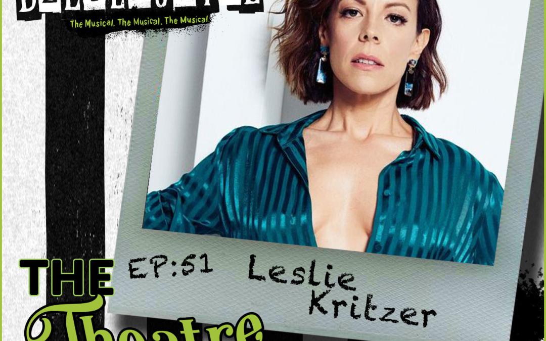 Ep51 – Leslie Kritzer