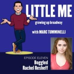 Little Me - Ep11 - Rachel Resheff - Boggled