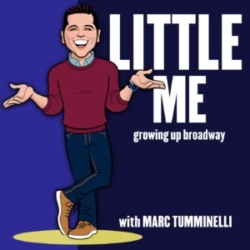 Little Me: Growing Up Broadway with Marc Tumminelli