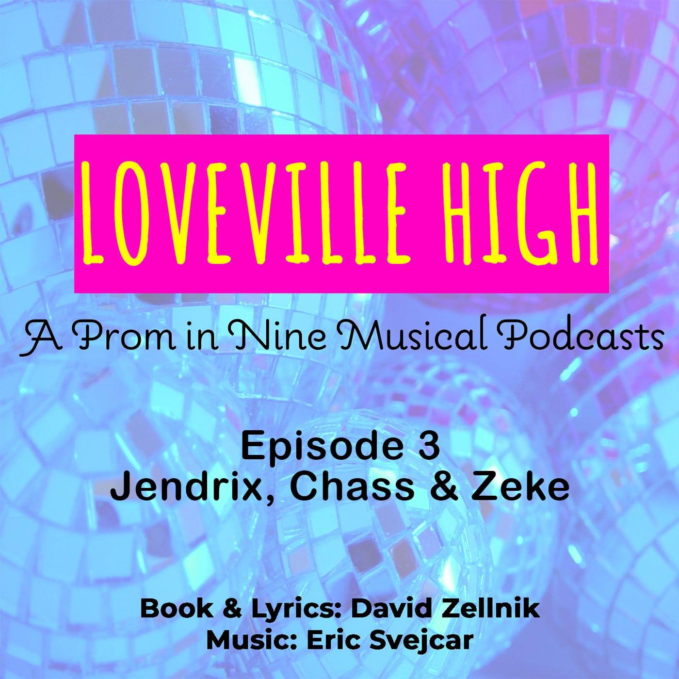 Loveville High Ep3