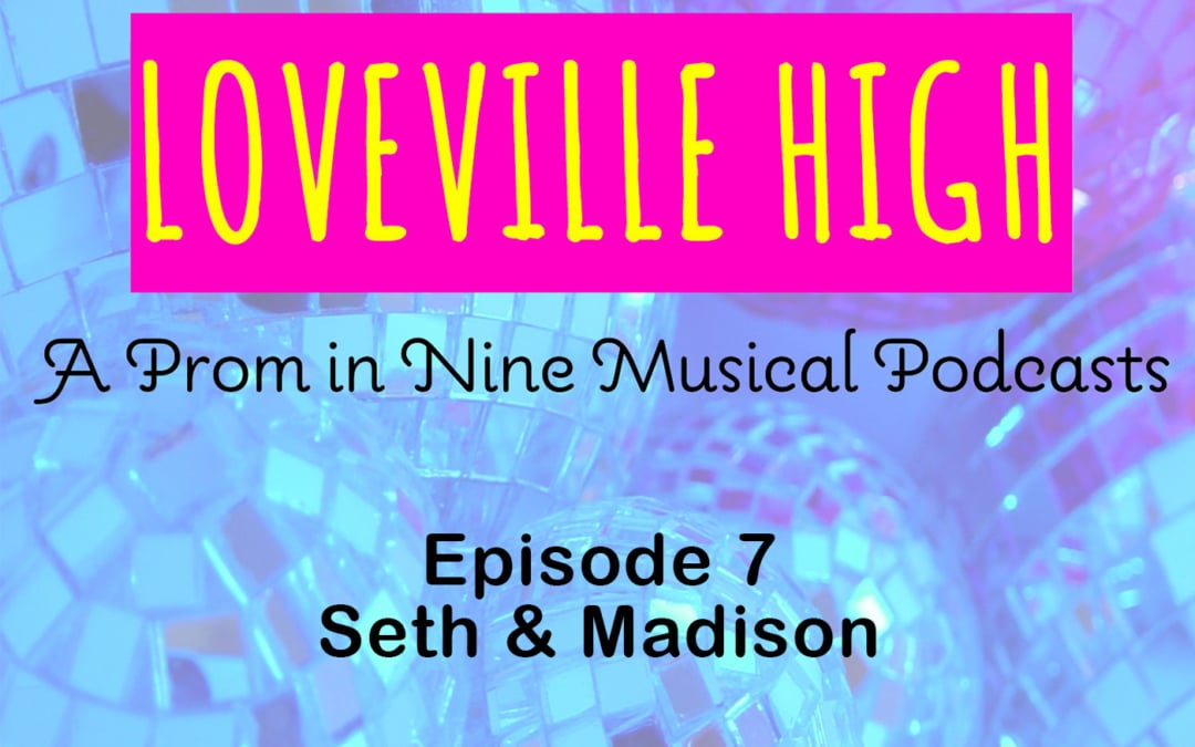 Loveville High: Episode 7