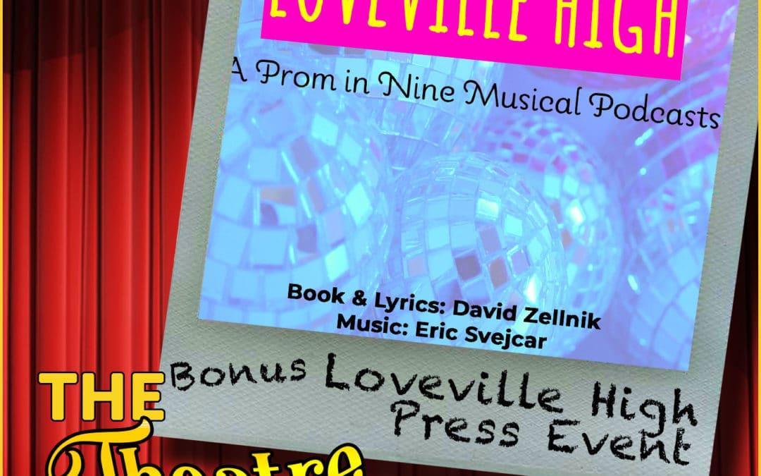 Bonus – Loveville High Launch Party