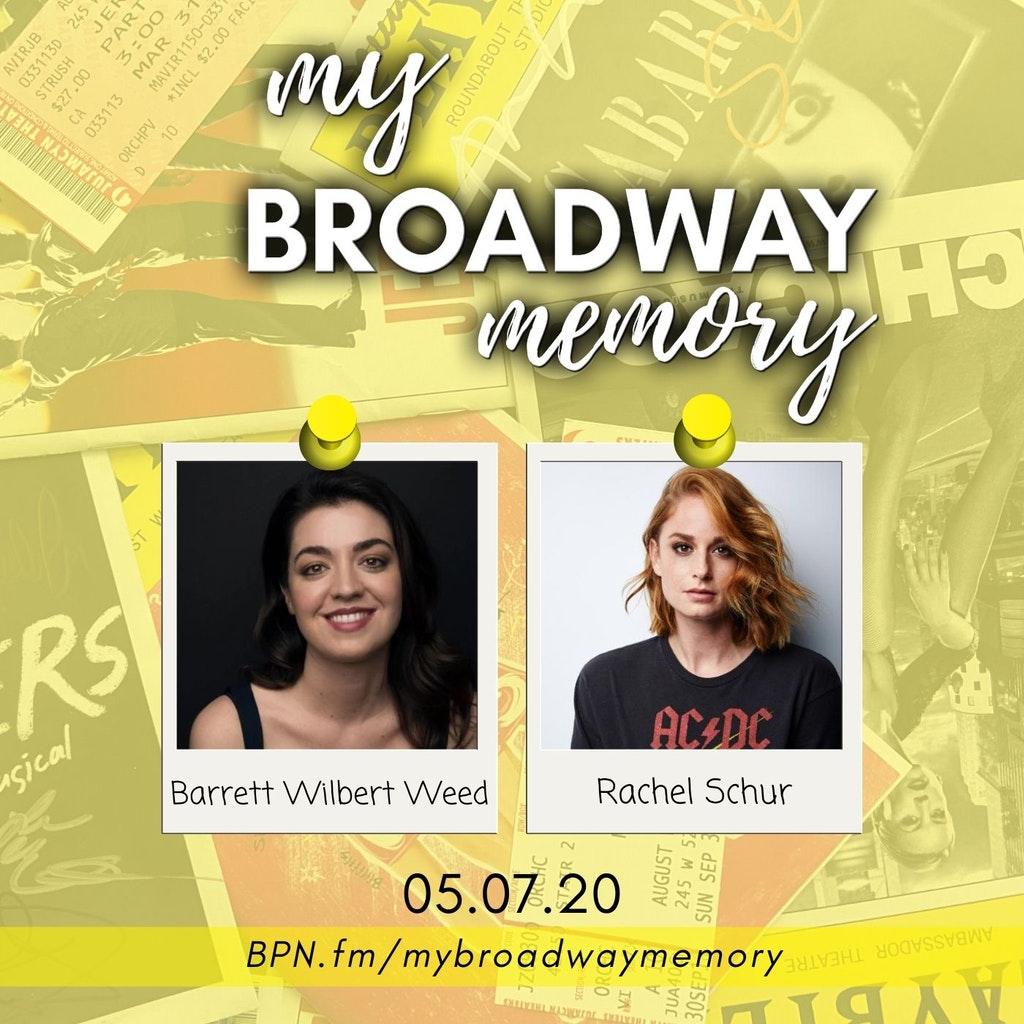 My Broadway Memory - 02 - Barrett Wilbert Weed & Rachel Schur