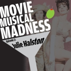 Movie Musical Madness #2 - Little Lamb to Slaughter, with Julie Halston