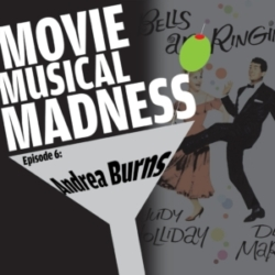 Movie Musical Madness - #6 - For Whom the Bell Rings with Andréa Burns