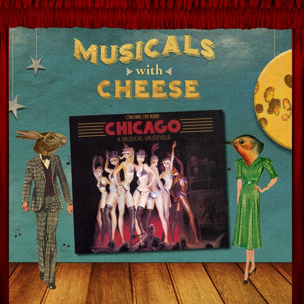 "Musicals With Cheese #90: ""Chicago"""