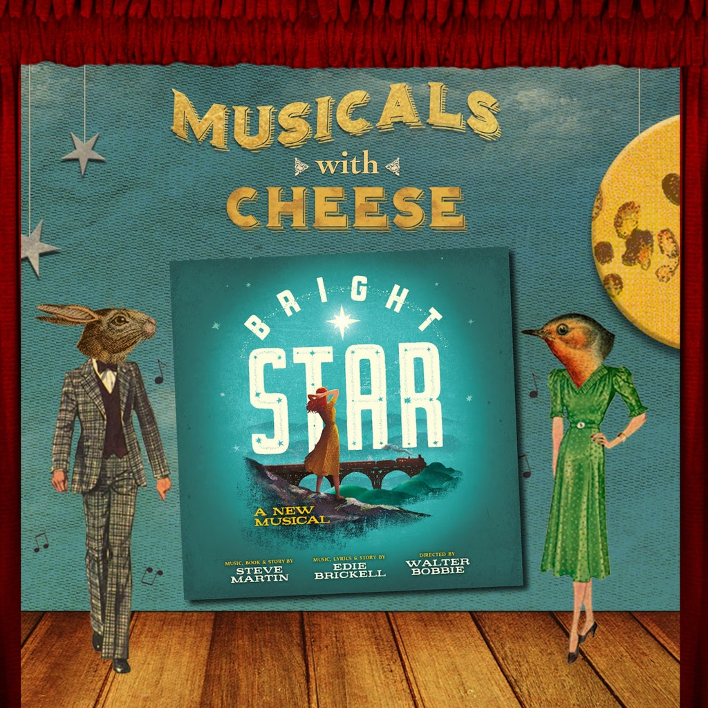 Musicals with Cheese - #96 Bright Star