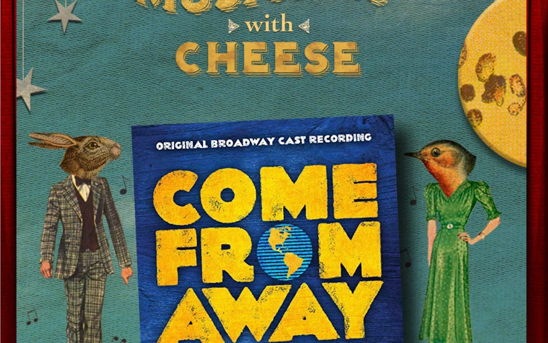 """#80: """"Come From Away"""""""