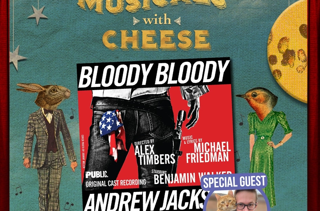 """#91: """"Bloody Bloody Andrew Jackson"""" (feat. Brendon Henderson of Wait in the Wings)"""