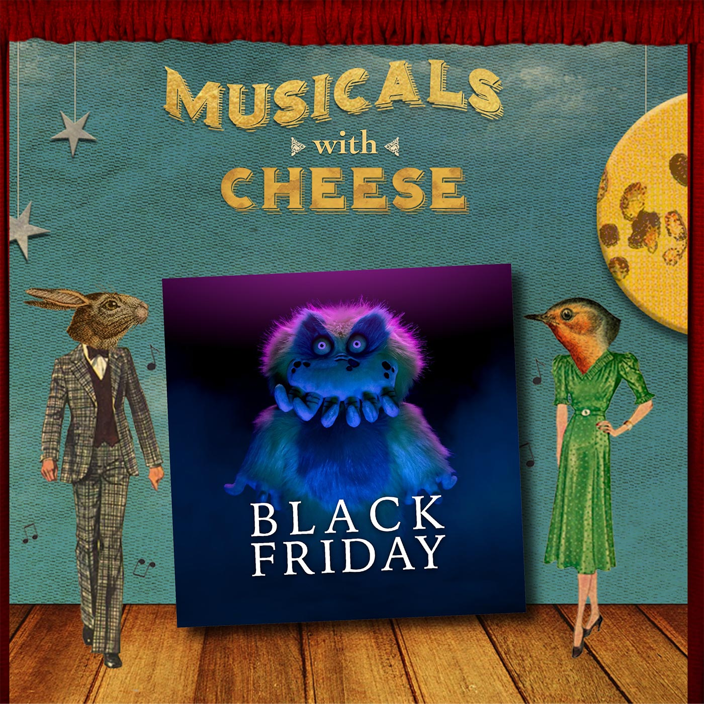 "Musicals with Cheese - #84: ""Black Friday"""