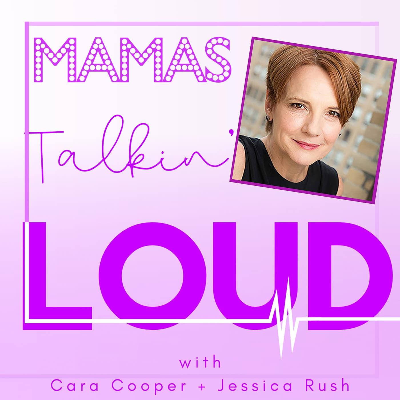 Mamas Talkin Loud - #17 - Tara Rubin, Blazing Her Own Way