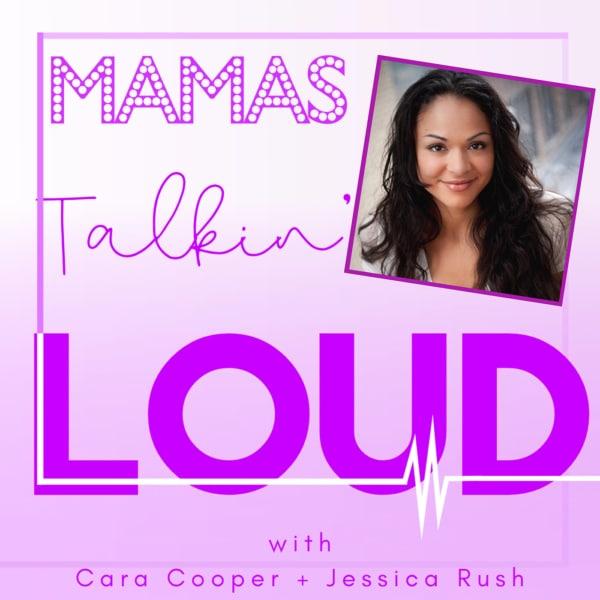 Mamas Talkin Loud #18 - Karen Olivo, Journey to Motherhood: Listen to the Voice Within