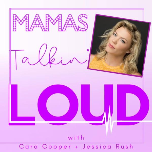 Mamas Talking Loud #22 - Robyn Hurder, The Having it All Hustle