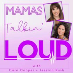 Mamas Talkin Loud #33 - Kara Lindsay and Jenn Rias, A Mother is Born