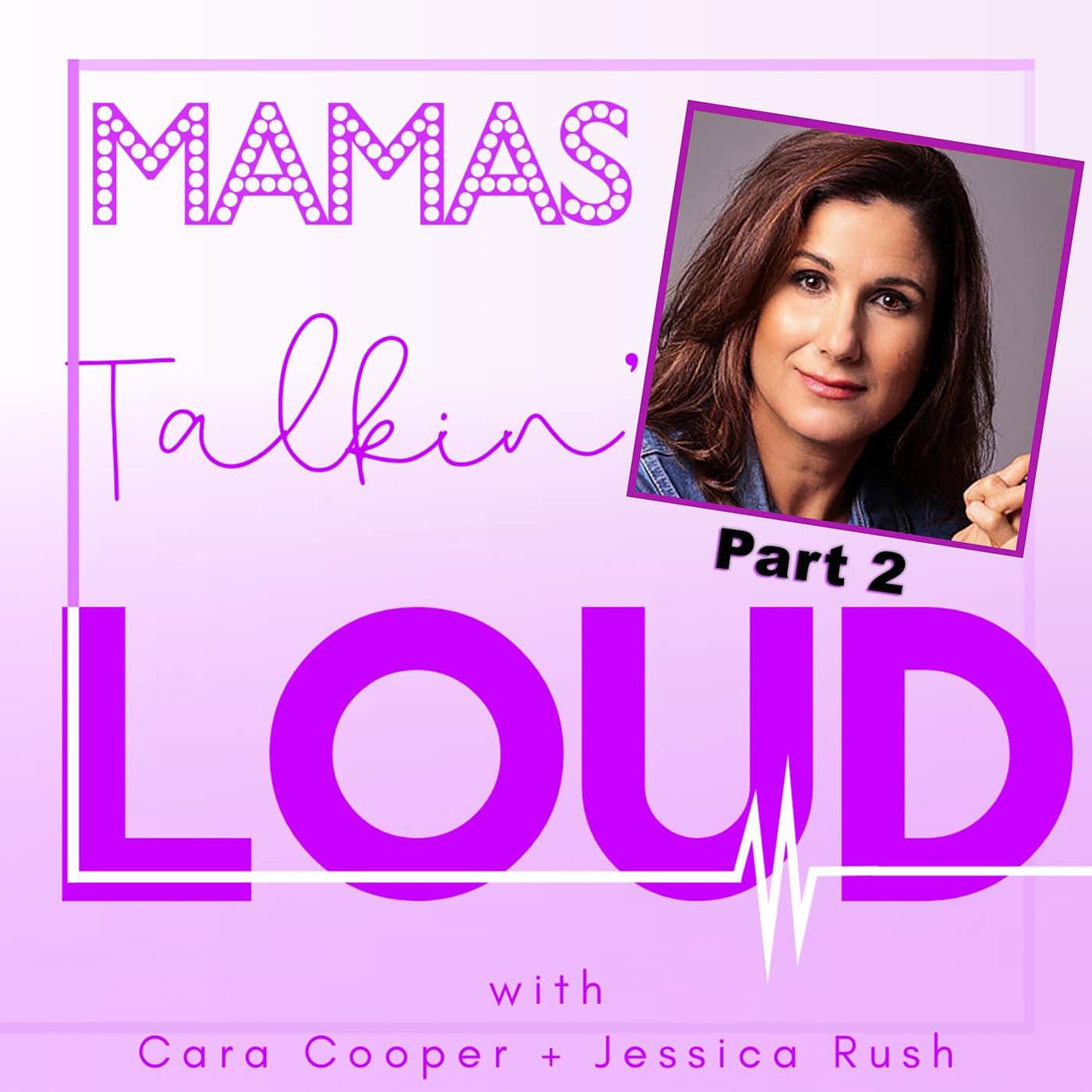 Mamas Talkin Loud #15 - Stephanie J. Block Part 2, Journey To Motherhood: Believe It
