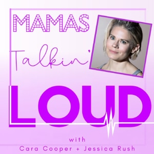 Mamas Talkin Loud #2 - Celia Keenan-Bolger, Taking Care of One Another... and Ourselves