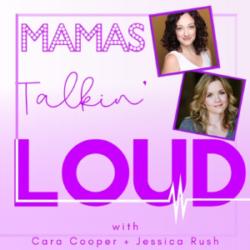 Mamas Talkin Loud Episode 3 Megan McGinnis and Becky Gulsvig