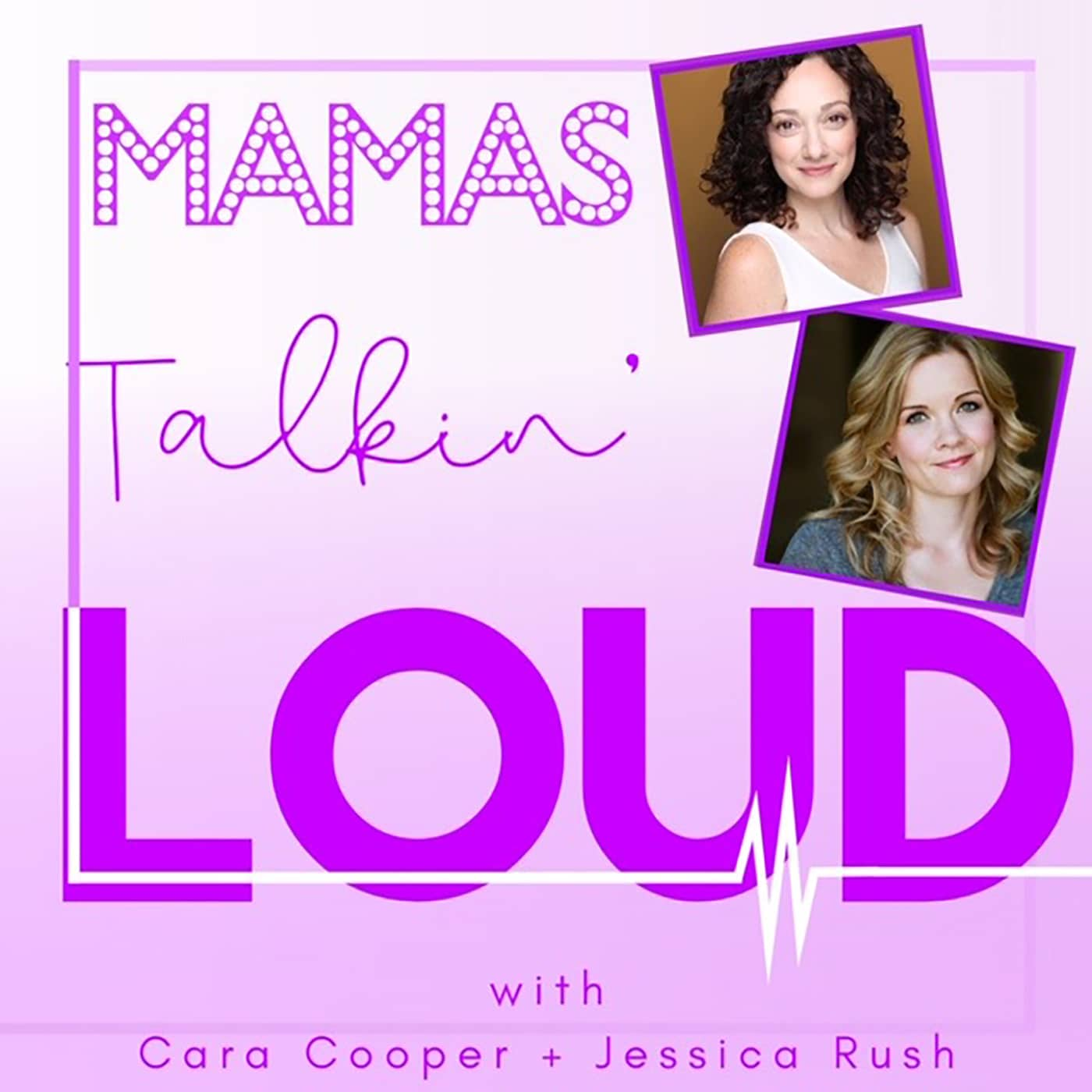 Mamas Talkin Loud Episode 3 Megan McGinnis and Becky Gulsvig