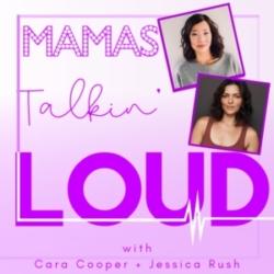 Mamas Talkin' Loud Episode 4 - Jennifer DiNoia and Pearl Sun, Mamas Standing By